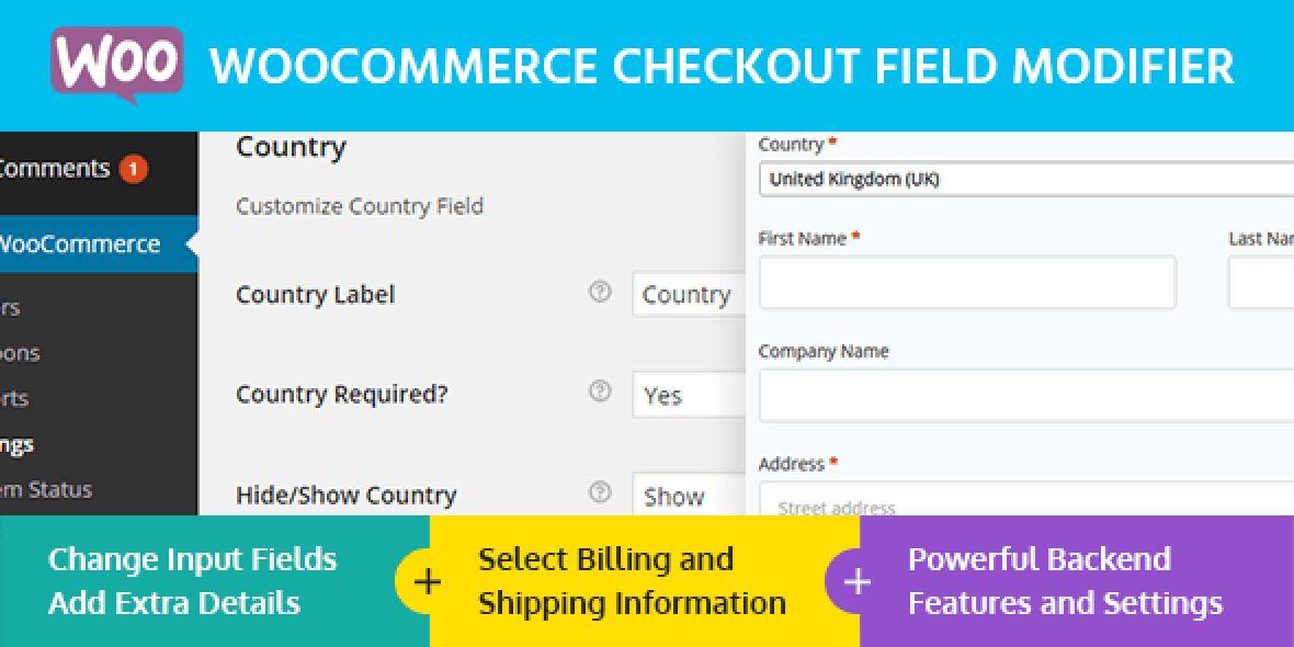 WooCommerce Checkout Field Modifier version v1.0.2 ( April 11, 2018)
